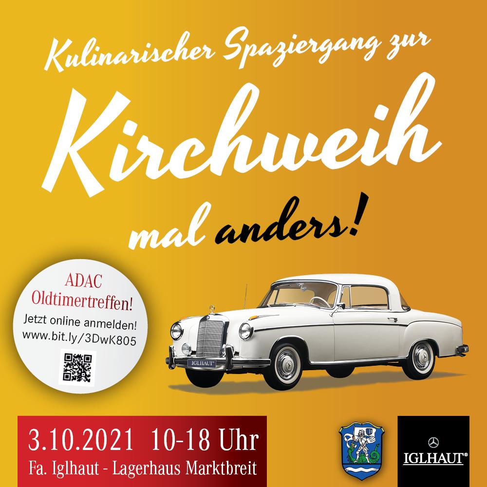 Marktbreiter Kirchweih mal ganz anders! 📆 3.10.2021 🕙 10 – 18 Uhr 📍 Firma Iglhaut – Lagerhaus Marktbreit
